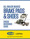 Cross Reference Guide: Brake Pads and Shoes