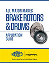 Application Guide: Brake Rotors and Drums
