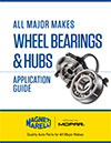 Wheel Bearings And Hubs Application Guide